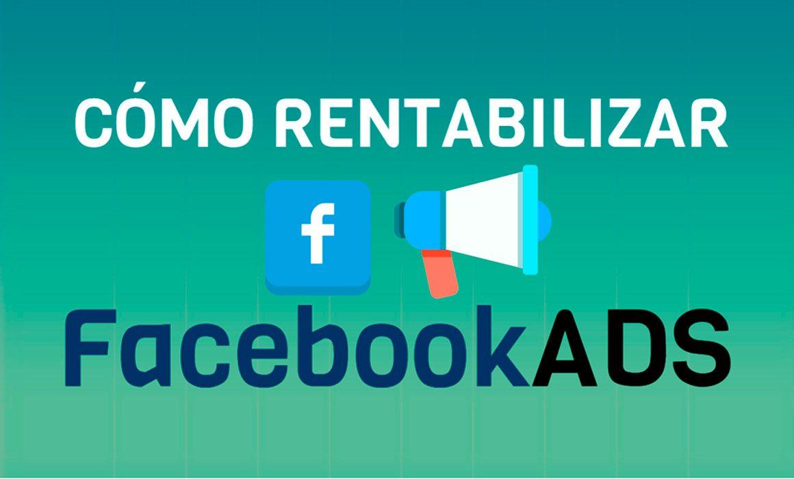 Anuncios de Facebook. ¿Son realmente rentables?